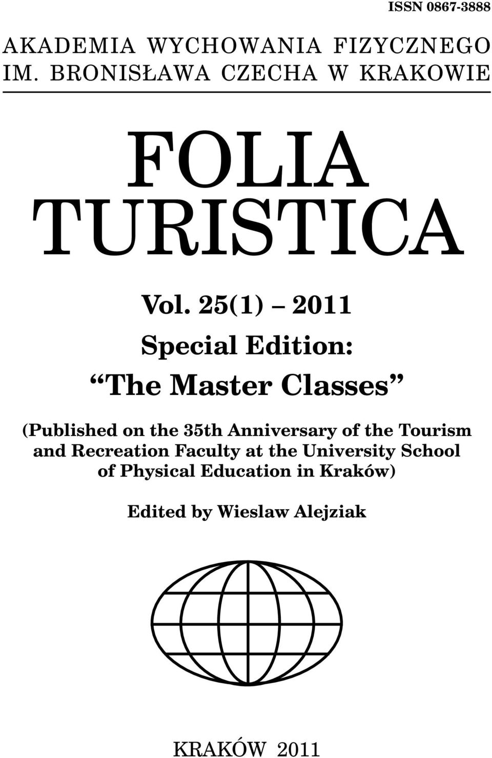 25(1) 2011 Special Edition: The Master Classes (Published on the 35th