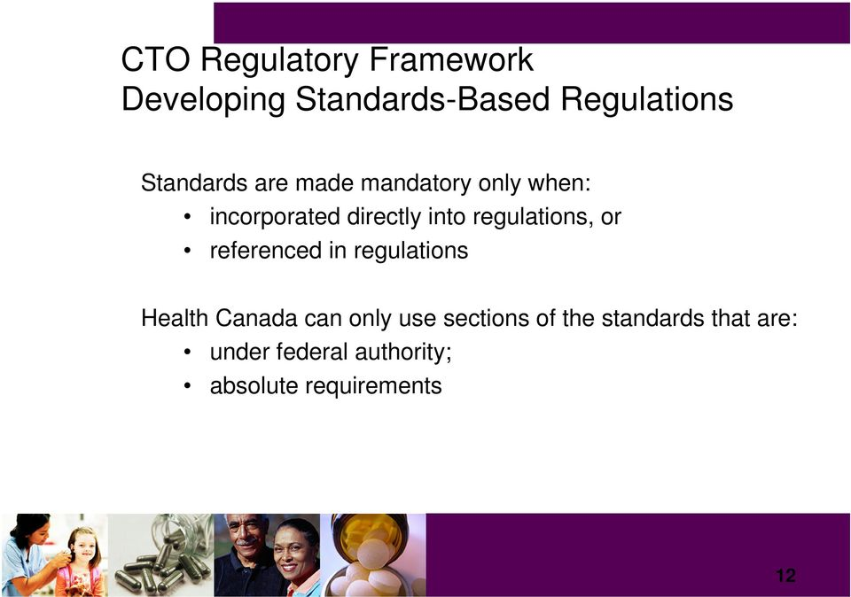regulations, or referenced in regulations Health Canada can only use