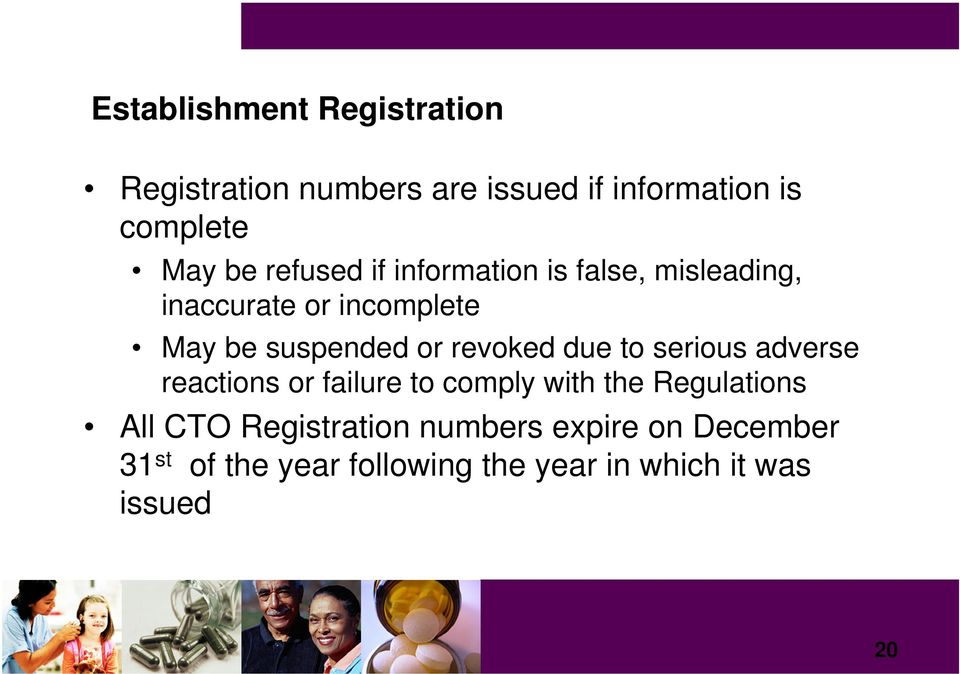 revoked due to serious adverse reactions or failure to comply with the Regulations All CTO