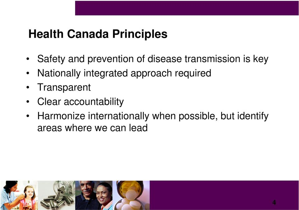required Transparent Clear accountability Harmonize