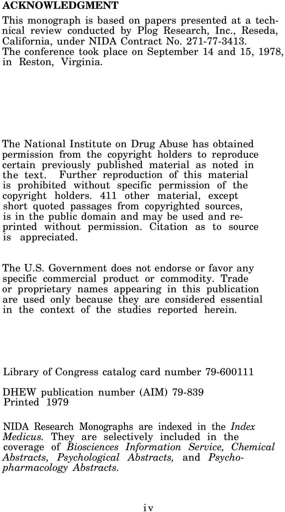 The National Institute on Drug Abuse has obtained permission from the copyright holders to reproduce certain previously published material as noted in the text.