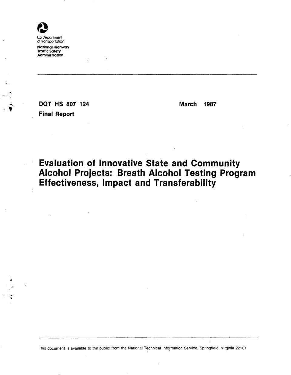 March 1987 Final Report Evaluation of Innovative State and Community Alcohol Projects: Breath