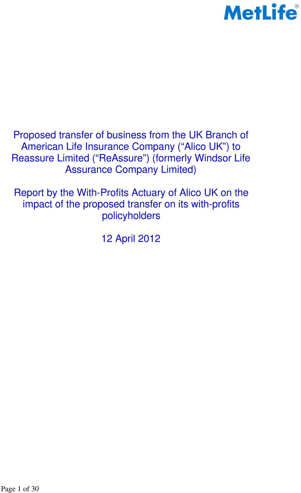Assurance Company Limited) Report by the With-Profits Actuary of Alico UK on the