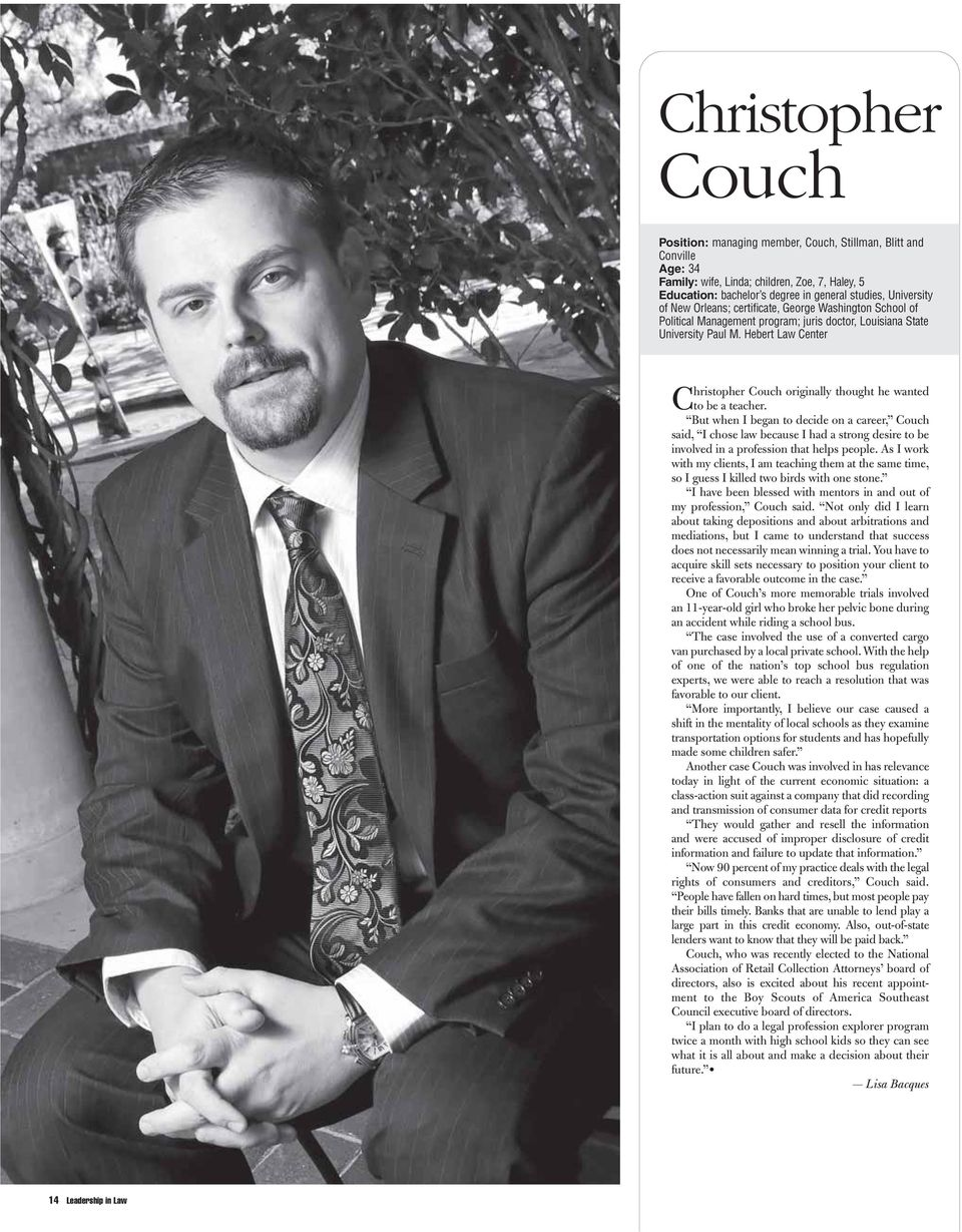 Hebert Law Center Christopher Couch originally thought he wanted to be a teacher.