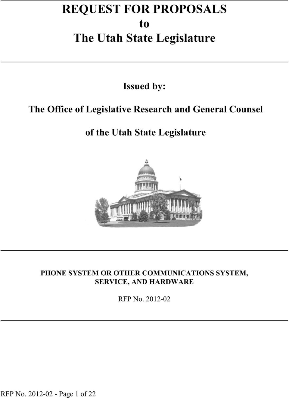 Utah State Legislature PHONE SYSTEM OR OTHER COMMUNICATIONS