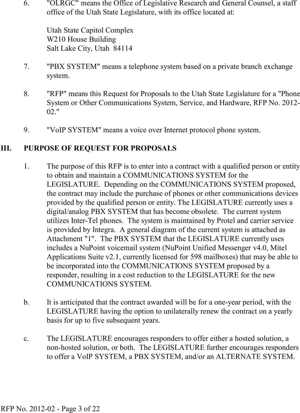 "2012-02."" 9. ""VoIP SYSTEM"" means a voice over Internet protocol phone system. III. PURPOSE OF REQUEST FOR PROPOSALS 1."