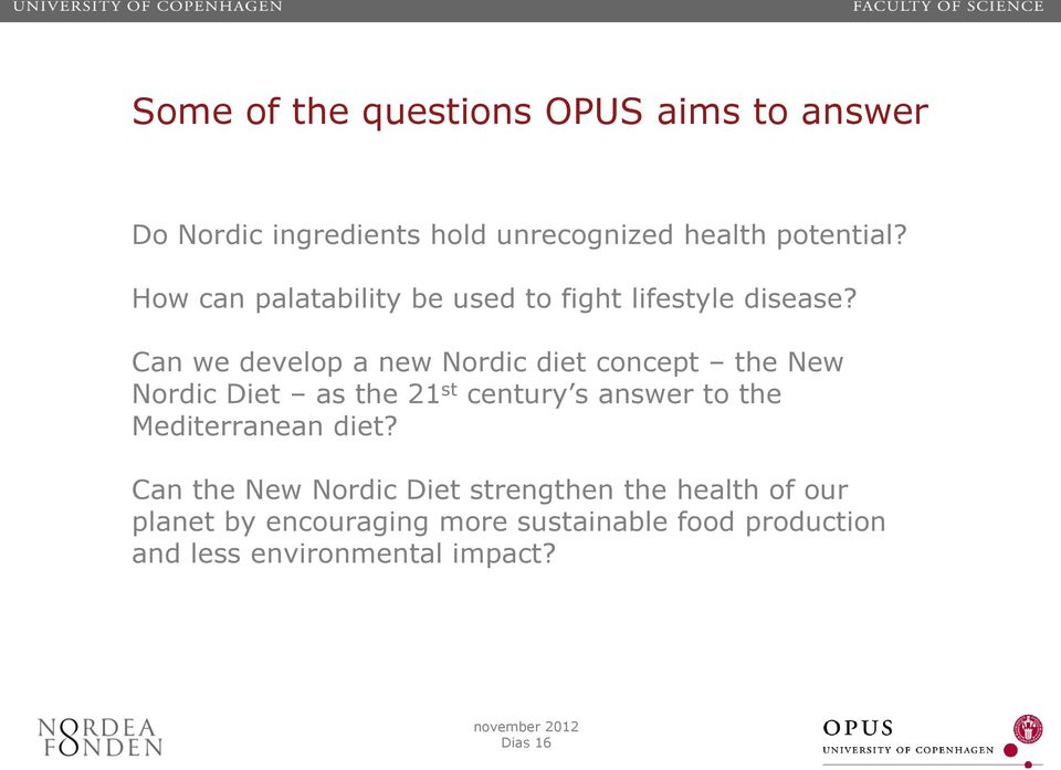 Can we develop a new Nordic diet concept the New Nordic Diet as the 21 st century s answer to the