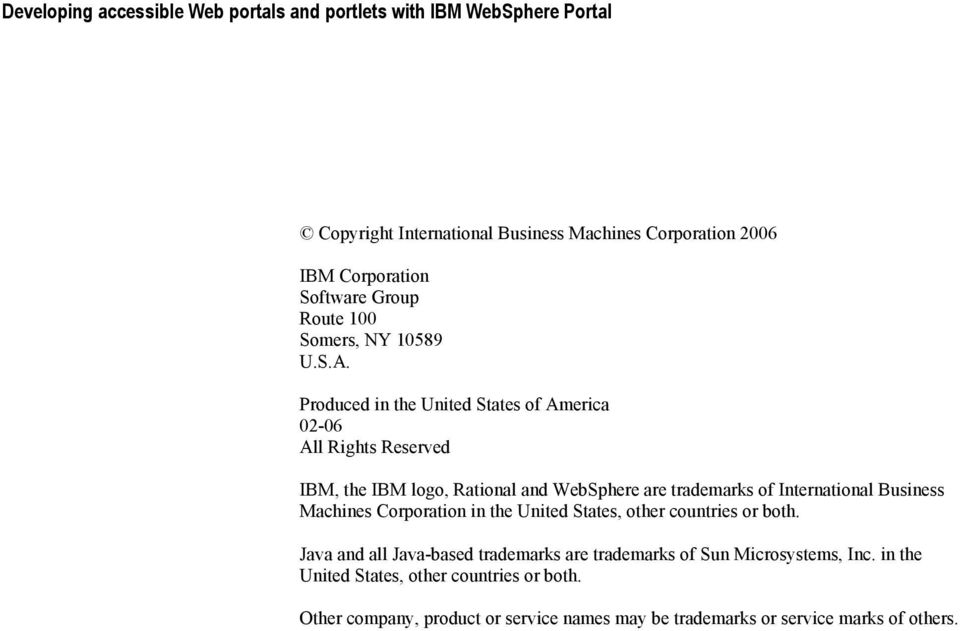 International Business Machines Corporation in the United States, other countries or both.