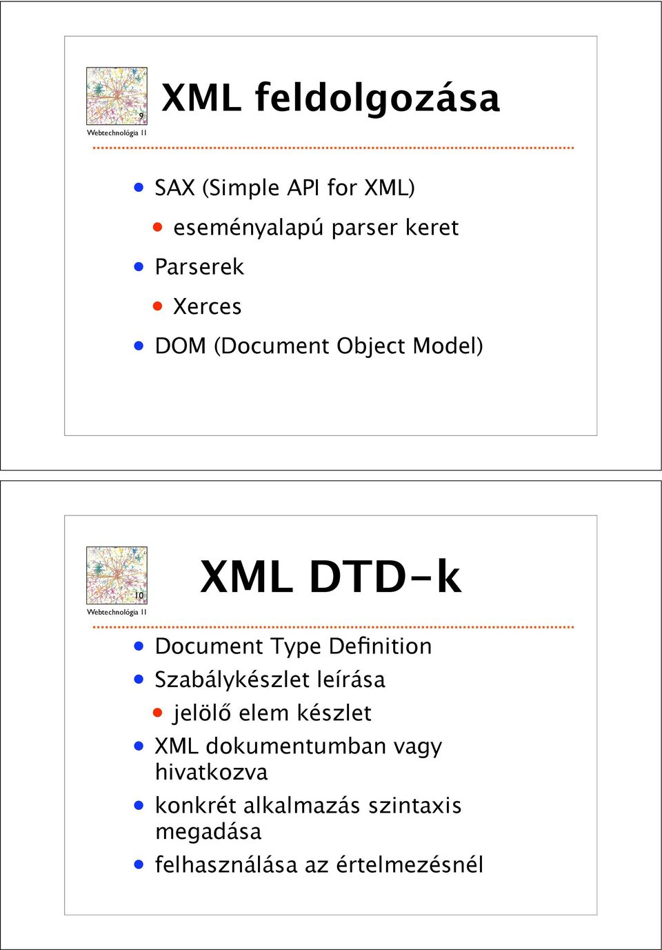 opposite page, is a scalefree network in that 10 XML DTDk Document Type Definition Szabálykészlet leírása