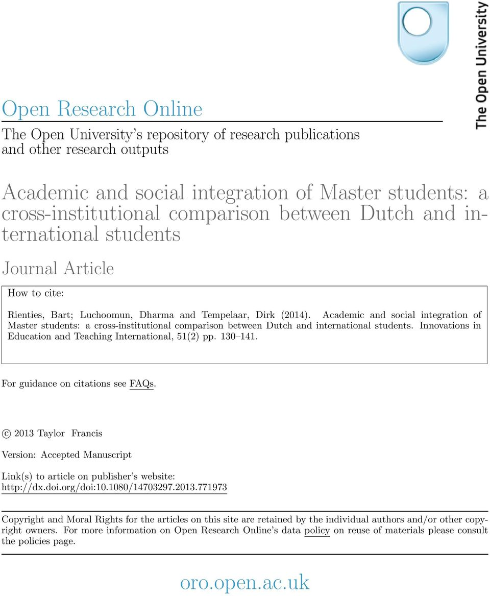 Academic and social integration of Master students: a cross-institutional comparison between Dutch and international students. Innovations in Education and Teaching International, 51(2) pp. 130 141.