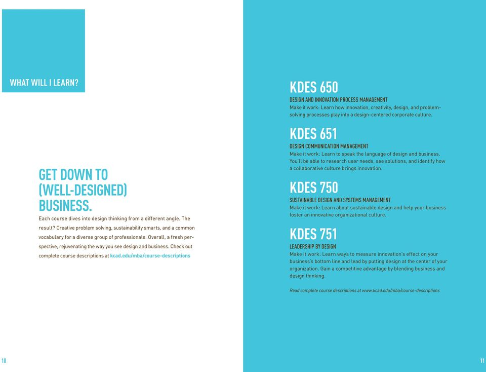 Check out complete course descriptions at kcad.