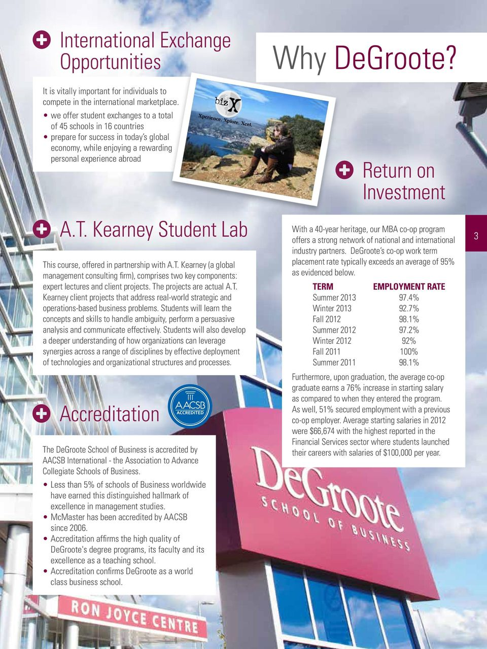 Kearney Student Lab This course, offered in partnership with A.T. Kearney (a global management consulting firm), comprises two key components: expert lectures and client projects.
