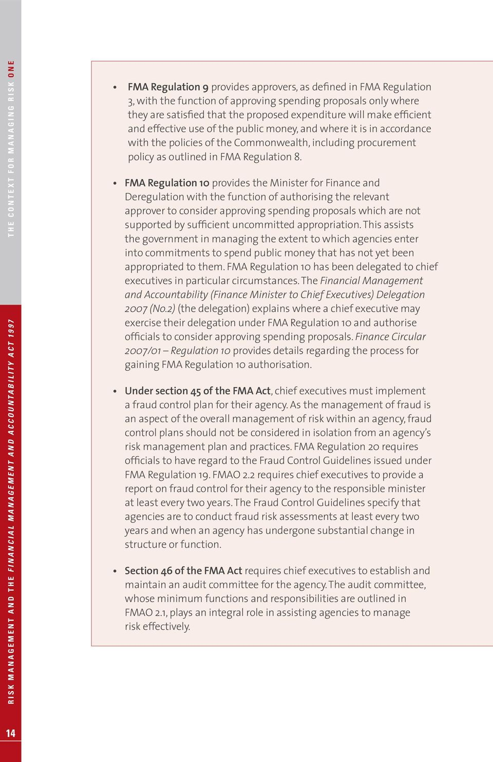 the Commonwealth, including procurement policy as outlined in FMA Regulation 8.