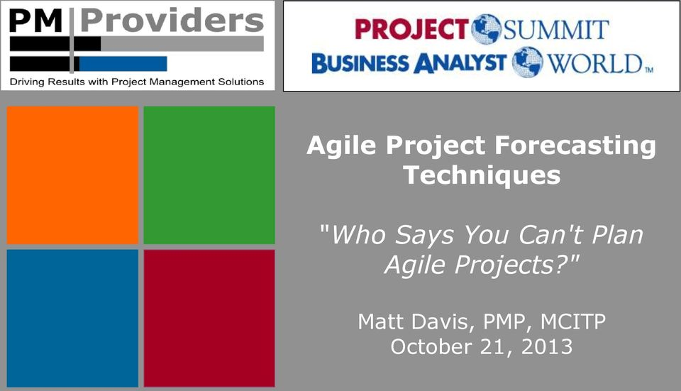 Can't Plan Agile Projects?