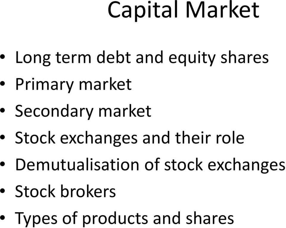 exchanges and their role Demutualisation of
