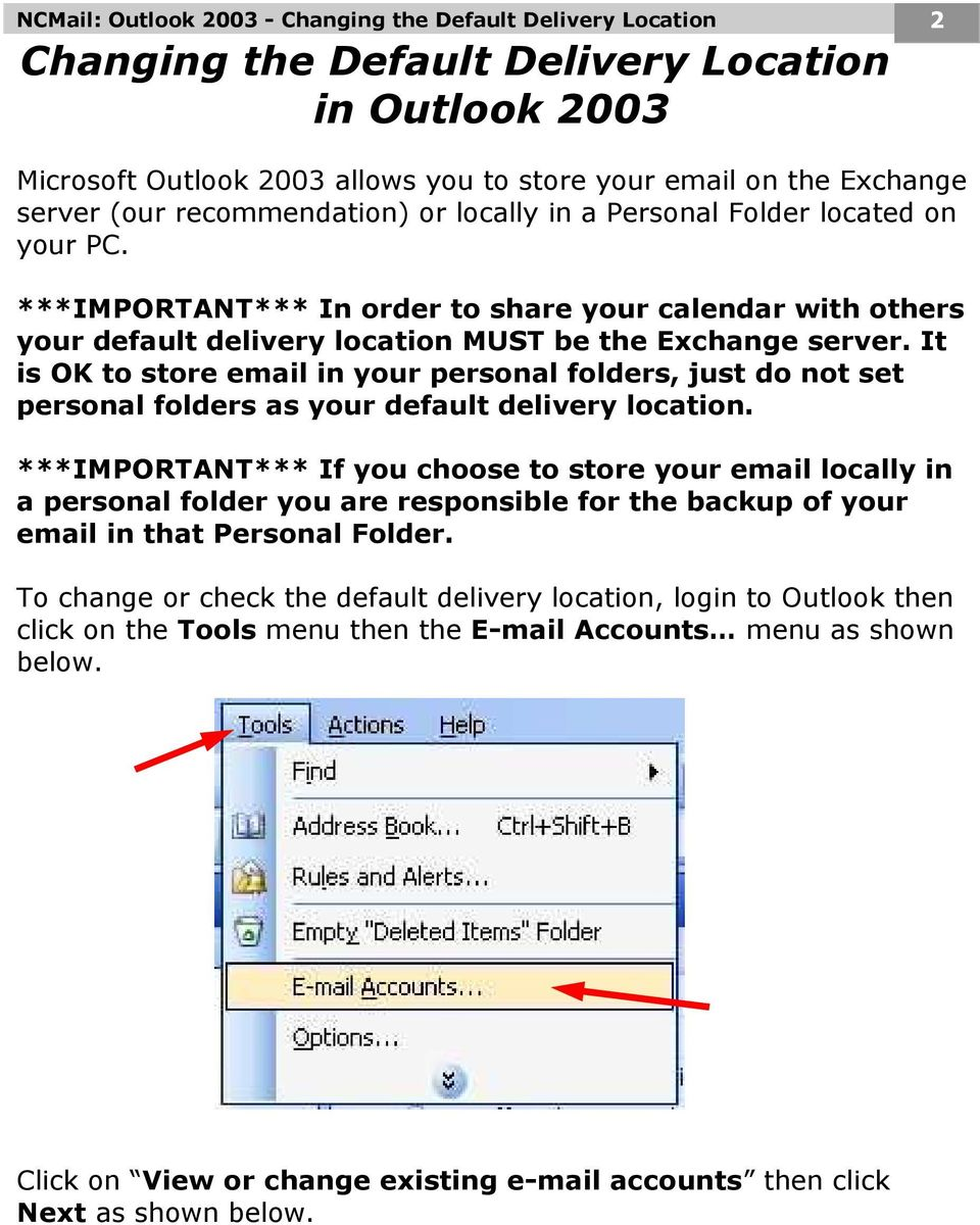 It is OK to store email in your personal folders, just do not set personal folders as your default delivery location.
