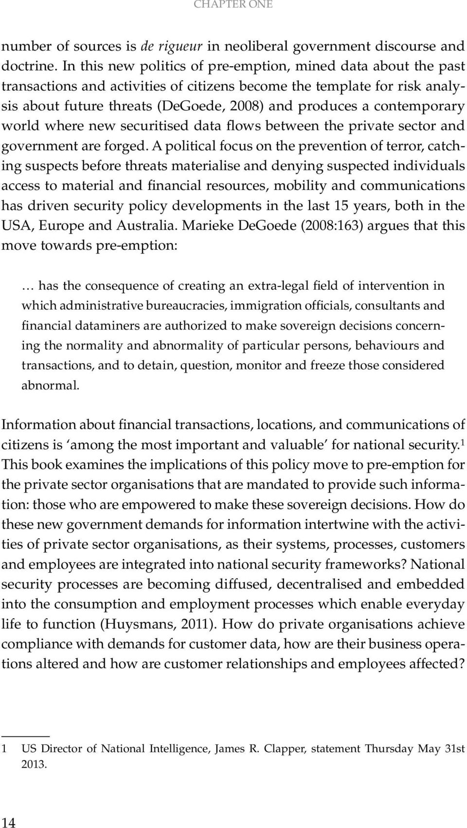contemporary world where new securitised data flows between the private sector and government are forged.