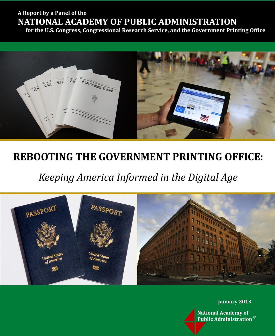 Office REBOOTING THE GOVERNMENT PRINTING OFFICE: Keeping America Informed in