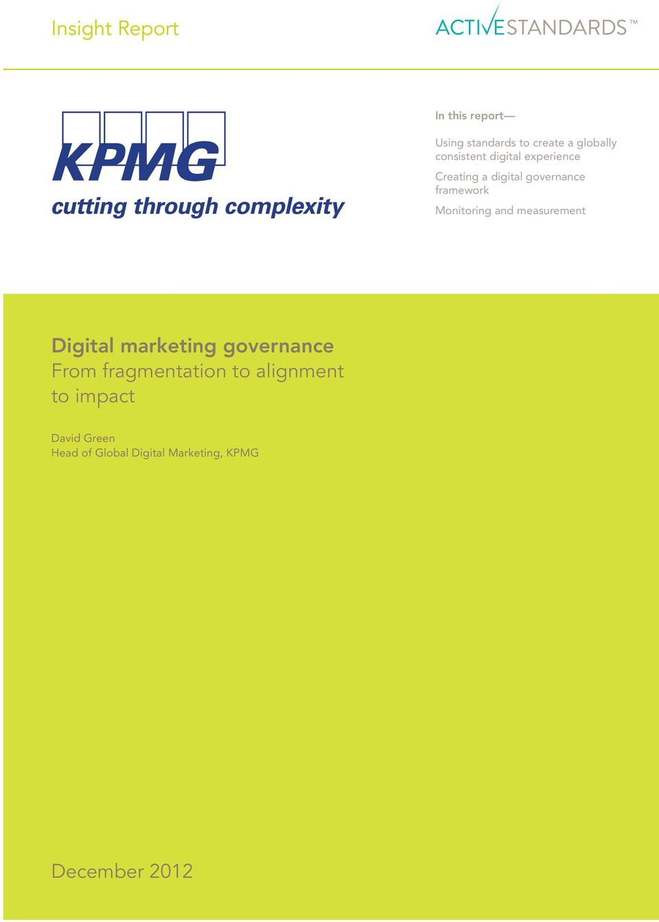 Monitoring and measurement Digital marketing governance From fragmentation