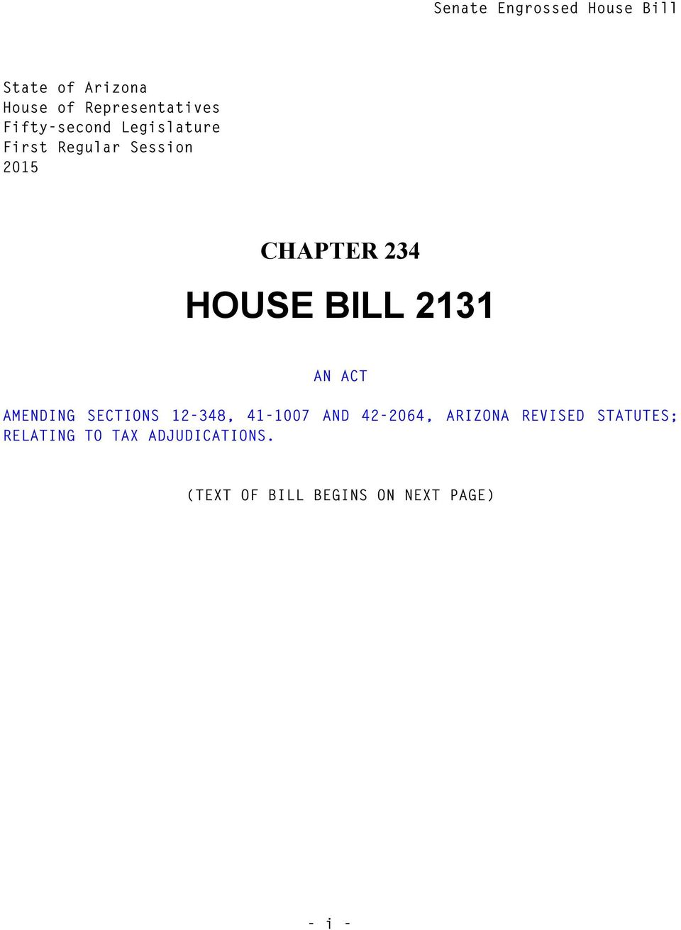 CHAPTER HOUSE BILL AN ACT AMENDING SECTIONS -, -00 AND -0, ARIZONA