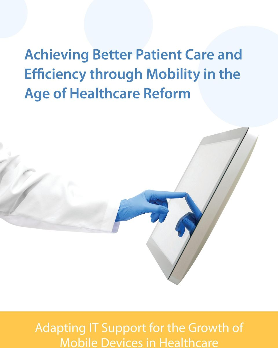 of Healthcare Reform Adapting IT