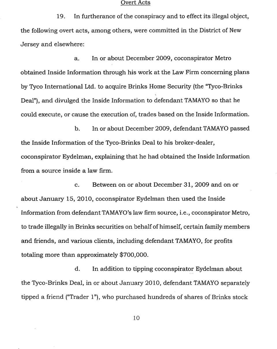 "to acquire Brinks Home Security (the ""Tyco-Brinks Deal""), and divulged the Inside Information to defendant TAMAYO so that he could execute, or cause the execution of, trades based on the Inside"