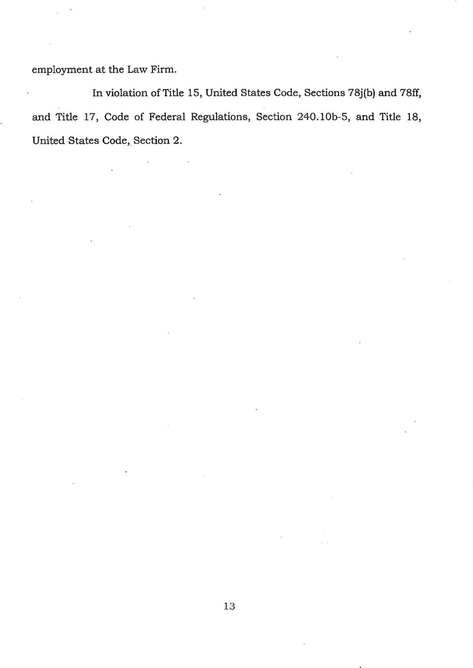 Sections 78j(b) and 78ff, and Title 17, Code of