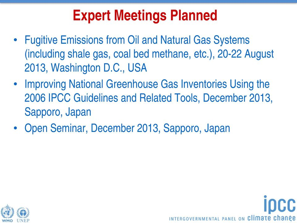 , USA Improving National Greenhouse Gas Inventories Using the 2006 IPCC Guidelines