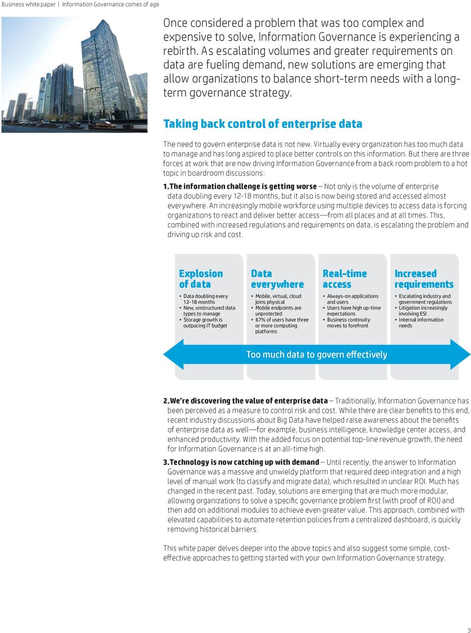 Taking back control of enterprise data The need to govern enterprise data is not new.