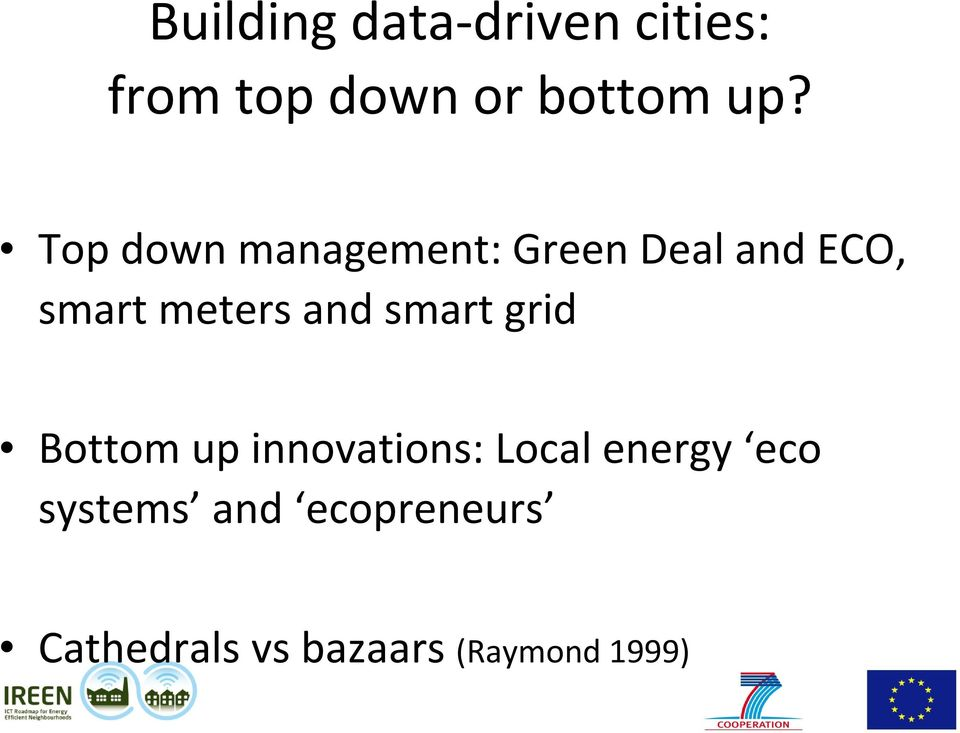 and smart grid Bottom up innovations: Local energy eco