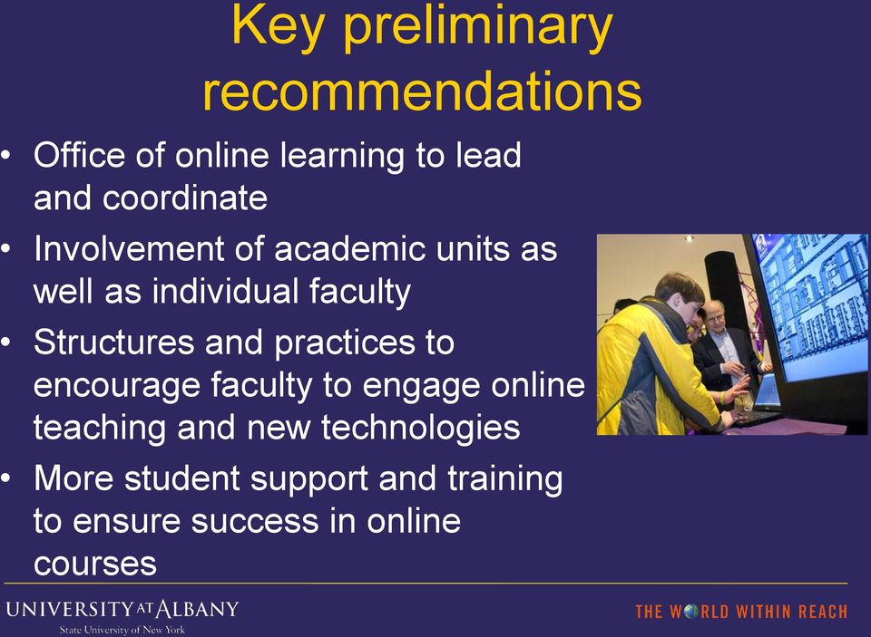 Structures and practices to encourage faculty to engage online teaching and