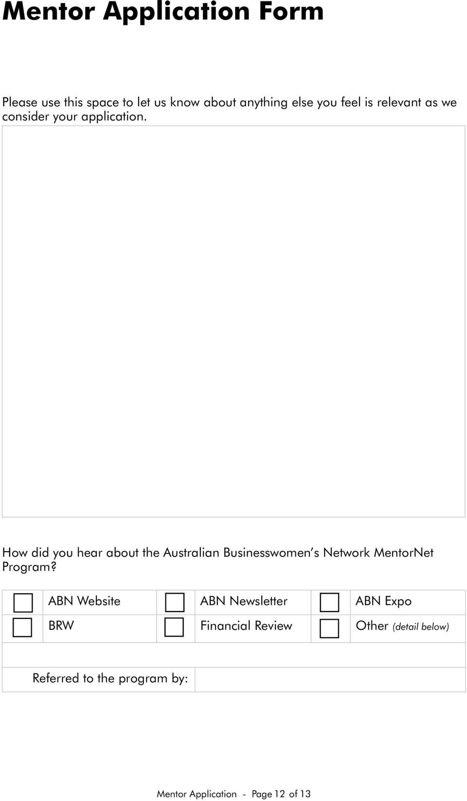 How did you hear about the Australian Businesswomen s Network MentorNet Program?