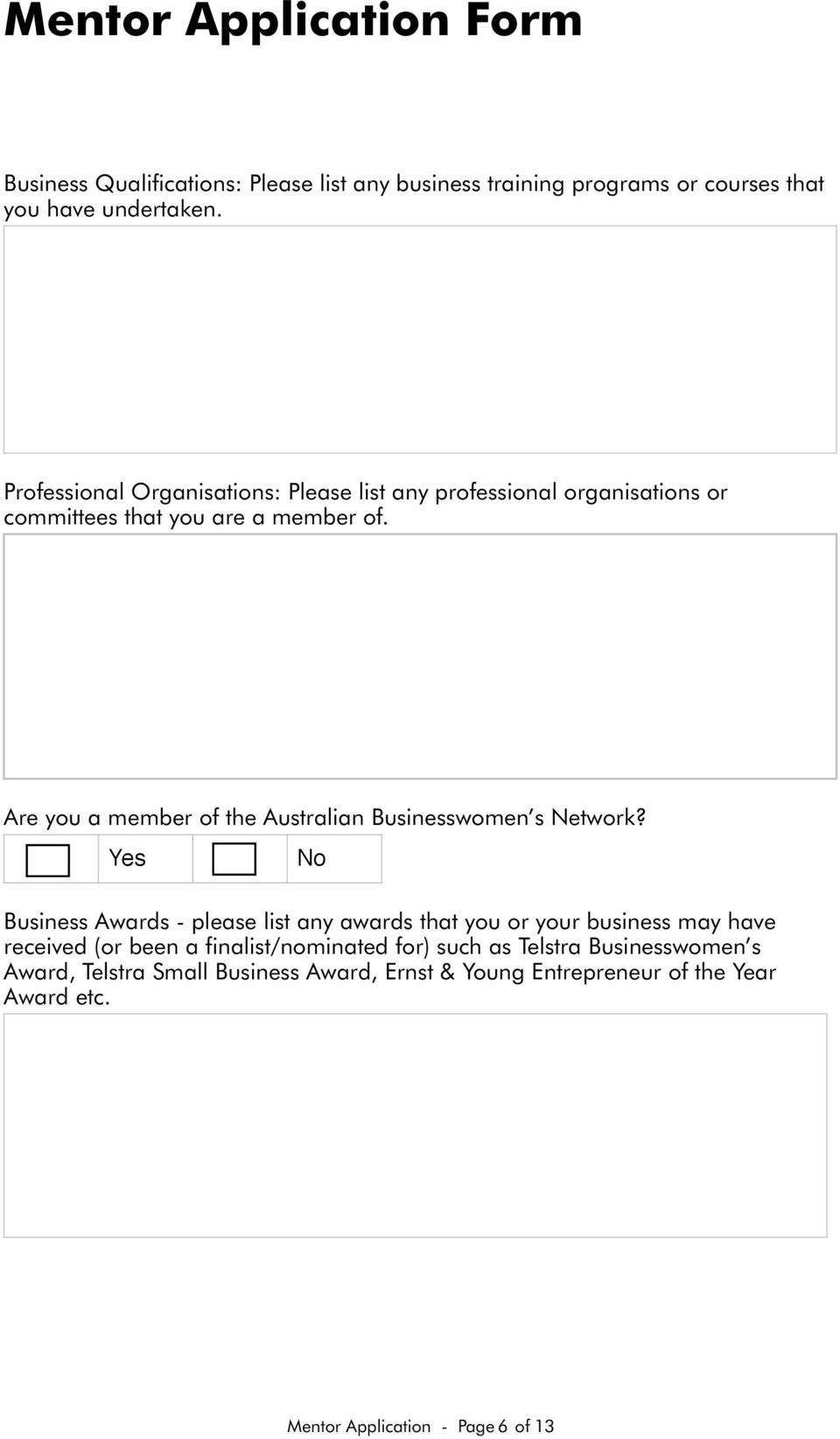 Are you a member of the Australian Businesswomen s Network?