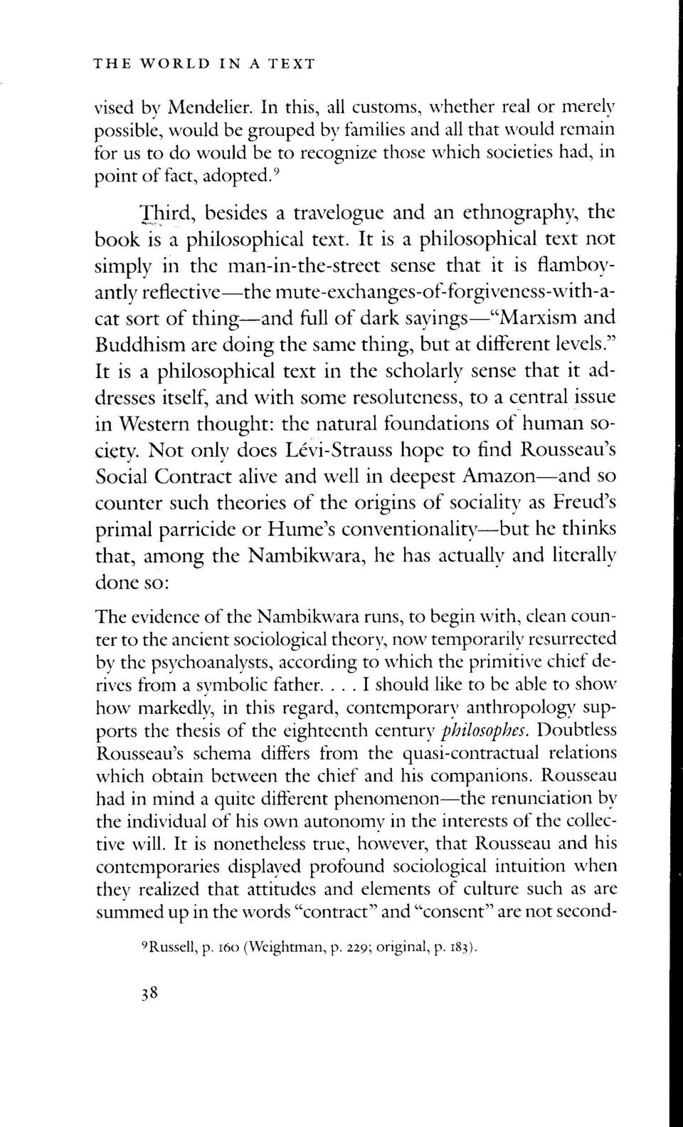 n Jhird, besides a travelogue and an ethnographr', the book is a philosophical text.