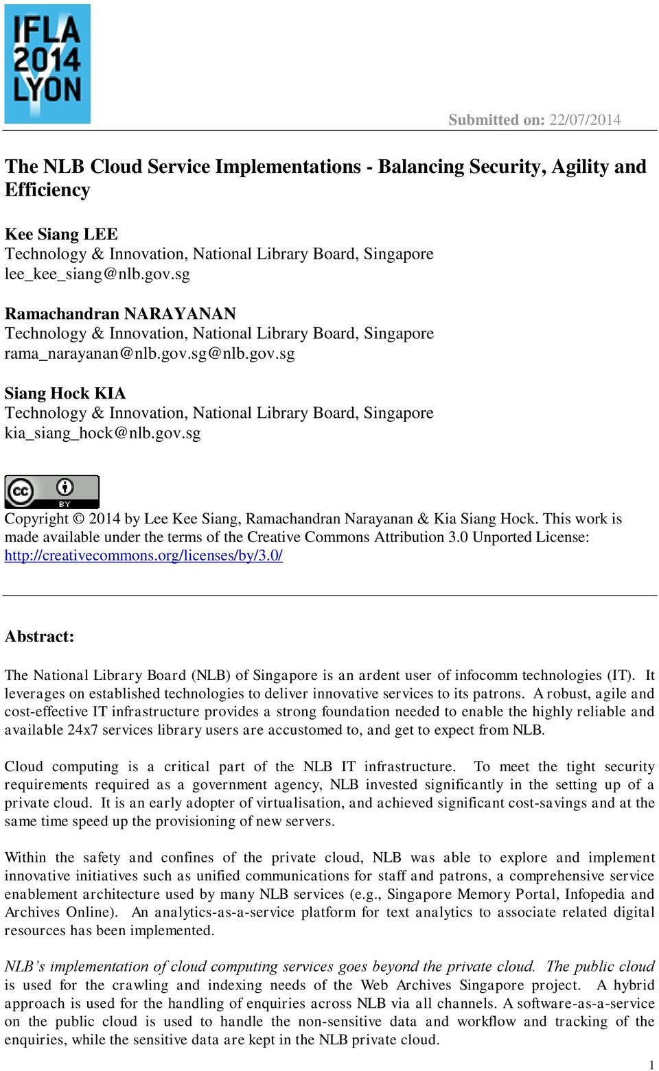 gov.sg Copyright 2014 by Lee Kee Siang, Ramachandran Narayanan & Kia Siang Hock. This work is made available under the terms of the Creative Commons Attribution 3.