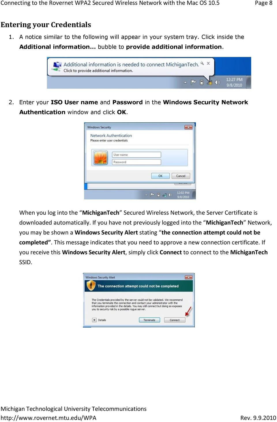 When you log into the MichiganTech Secured Wireless Network, the Server Certificate is downloaded automatically.