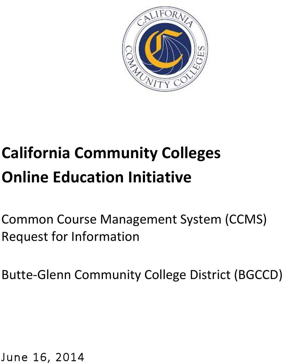 Management System (CCMS) Butte- Glenn