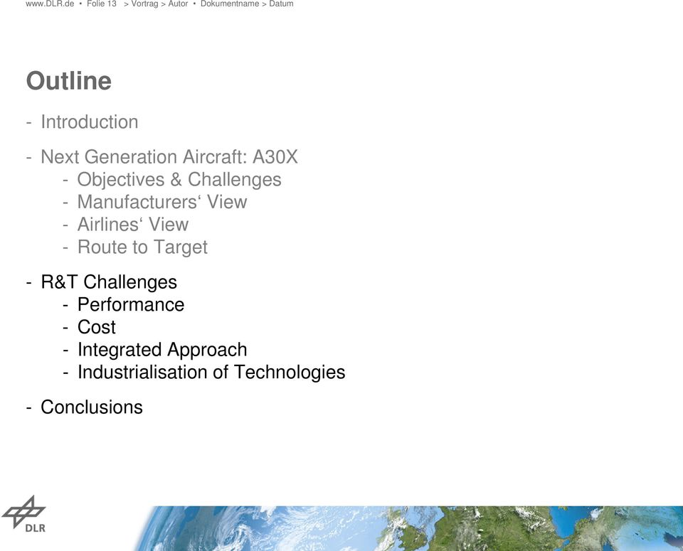 A30X - Objectives & Challenges - Manufacturers View - Airlines