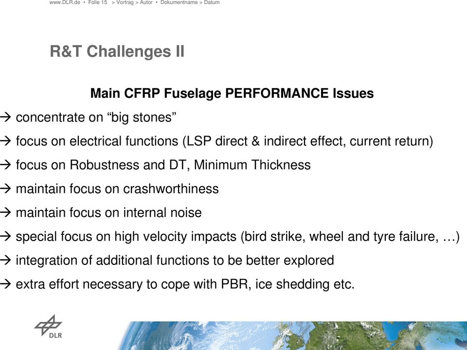 functions (LSP direct & indirect effect, current return) focus on Robustness and DT, Minimum Thickness maintain focus on