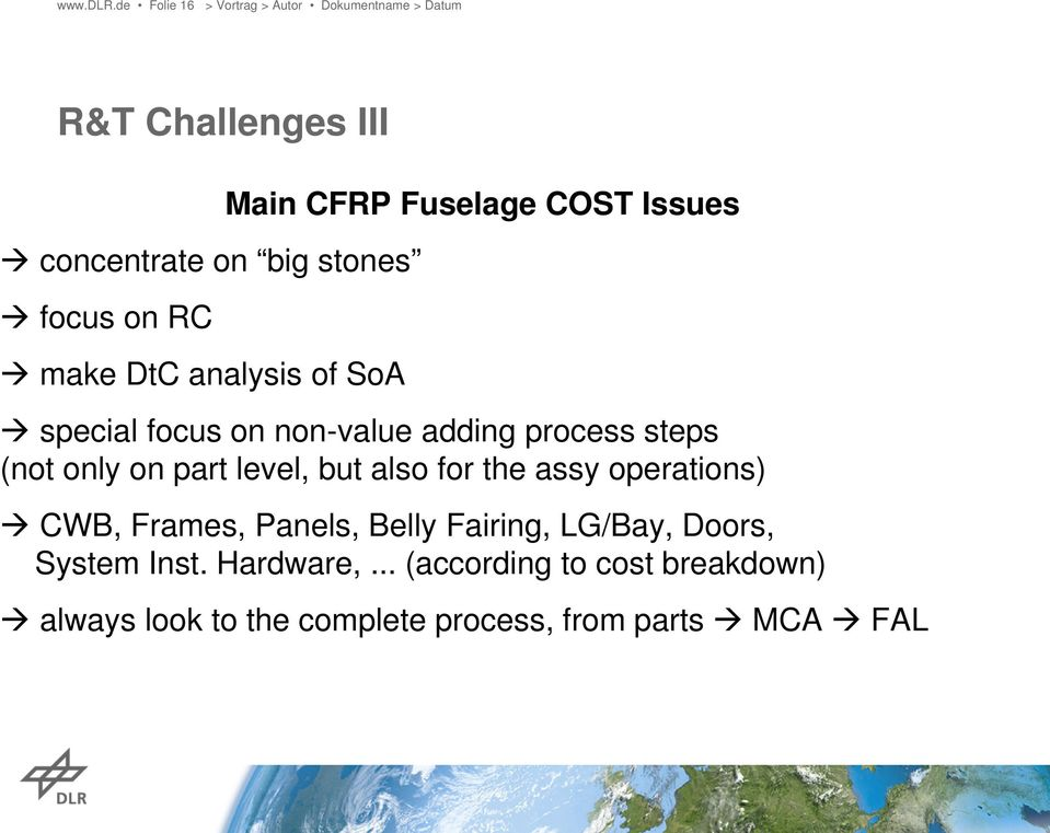 CFRP Fuselage COST Issues special focus on non-value adding process steps (not only on part level,
