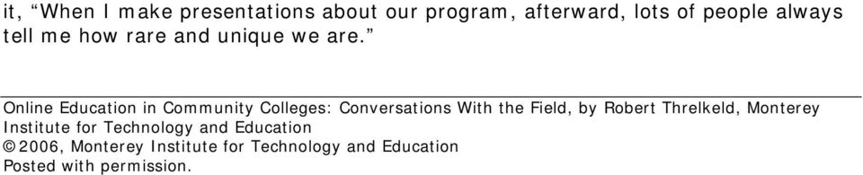 Online Education in Community Colleges: Conversations With the Field, by Robert