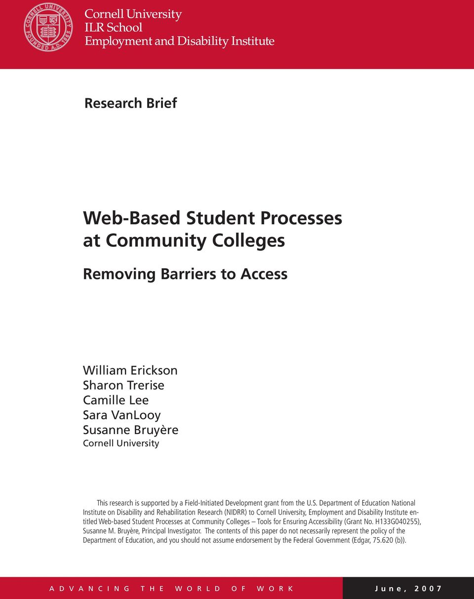 Department of Education National Institute on Disability and Rehabilitation Research (NIDRR) to Cornell University, Employment and Disability Institute entitled Web-based Student Processes at