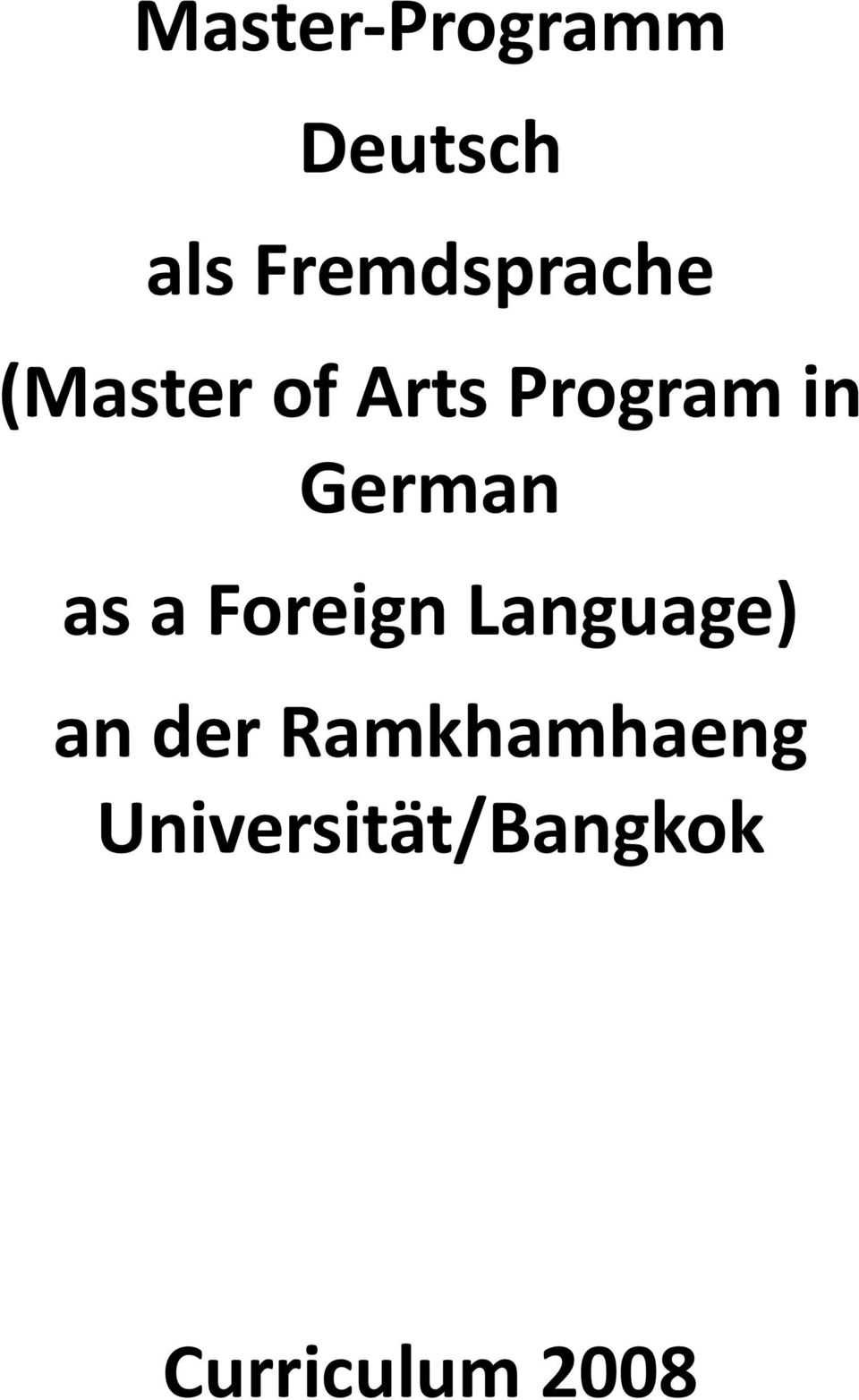 in German as a Foreign Language) an