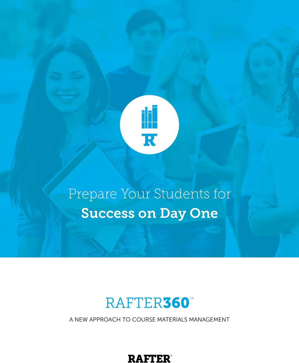 RAFTER360 A NEW APPROACH