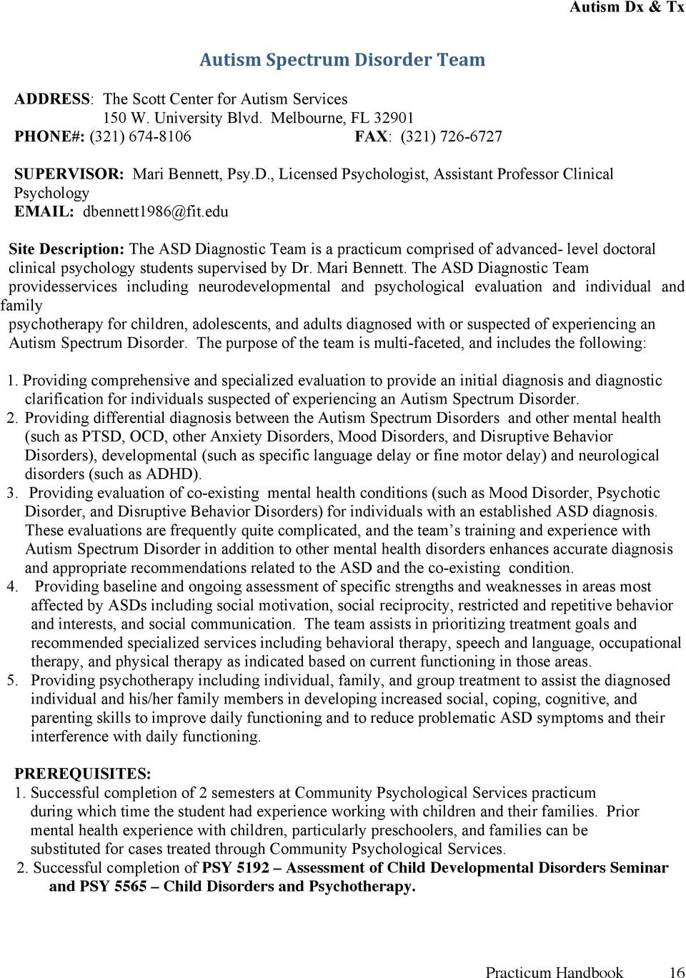 edu Site Description: The ASD Diagnostic Team is a practicum comprised of advanced- level doctoral clinical psychology students supervised by Dr. Mari Bennett.
