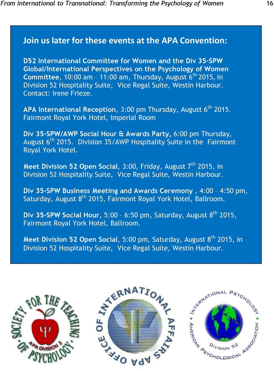 Contact: Irene Frieze. APA International Reception, 3:00 pm Thursday, August 6 th 2015.