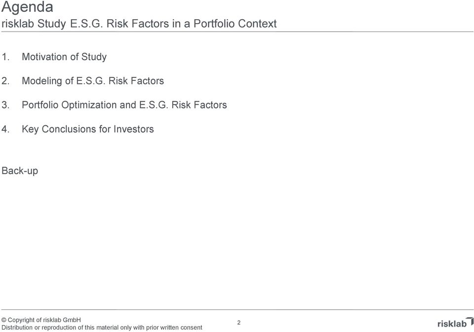 Motivation of Study 2. Modeling of.s.g. Risk Factos 3.