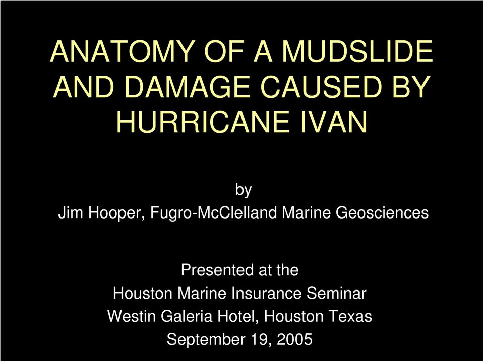 Geosciences Presented at the Houston Marine Insurance