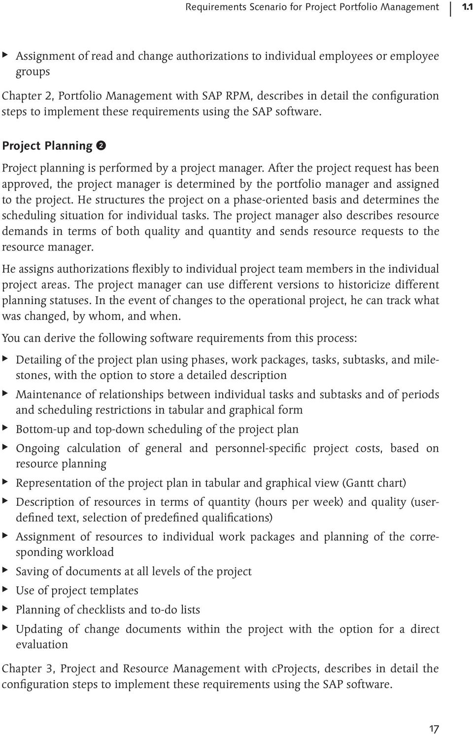 requirements using the SAP software. Project Planning 2 Project planning is performed by a project manager.