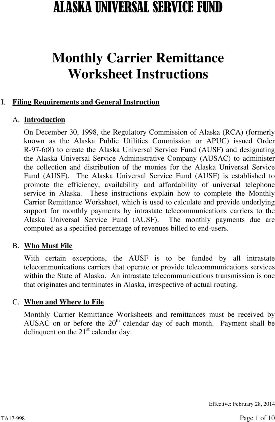 Service Fund (AUSF) and designating the Alaska Universal Service Administrative Company (AUSAC) to administer the collection and distribution of the monies for the Alaska Universal Service Fund